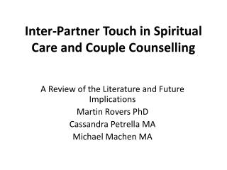 Inter-Partner Touch in Spiritual Care and Couple Counselling
