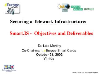 Securing a Telework Infrastructure: Smart.IS -  Objectives and Deliverables