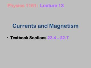 Currents and Magnetism