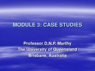 MODULE 3: CASE STUDIES