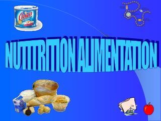 NUTITRITION ALIMENTATION