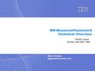 Steve Graham  sggraham@us.ibm