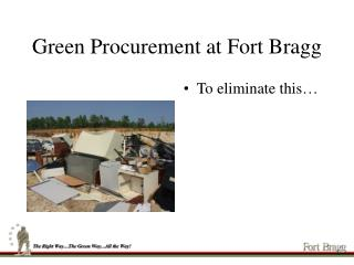 Green Procurement at Fort Bragg