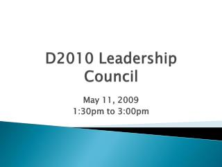 D2010 Leadership Council
