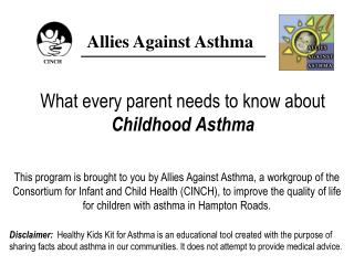 What every parent needs to know about  Childhood Asthma