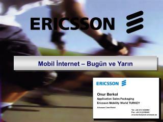 Mobil İnternet – Bugün ve Yarın