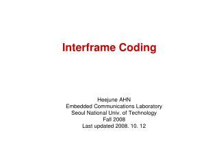 Interframe Coding