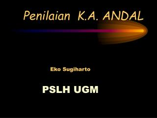 Penilaian  K.A. ANDAL