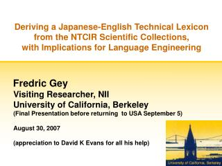 Deriving a Japanese-English Technical Lexicon  from the NTCIR Scientific Collections,  with Implications for Language En