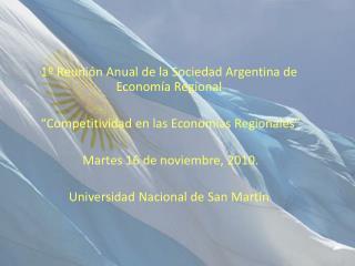 1º Reunión Anual de la Sociedad Argentina de Economía Regional
