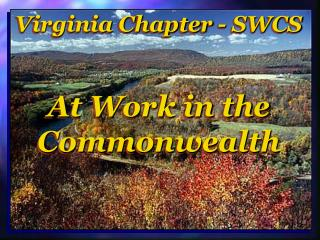 Virginia Chapter - SWCS At Work in the Commonwealth