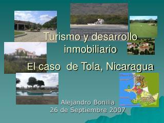 Turismo y desarrollo inmobiliario E l caso  de Tola, Nicaragua