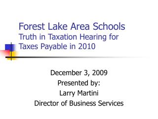 Forest Lake Area Schools Truth in Taxation Hearing for Taxes Payable in 2010