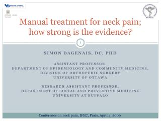 Manual treatment for neck pain; how strong is the evidence