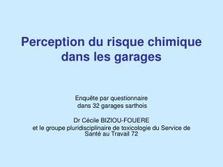 Perception du risque chimique  dans les garages