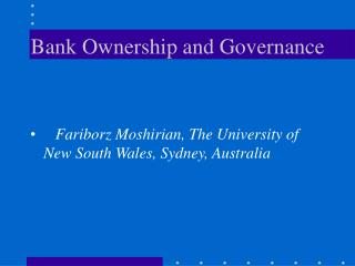 Bank Ownership and Governance