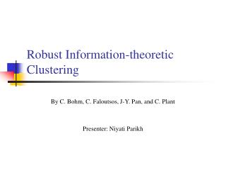 Robust Information-theoretic Clustering