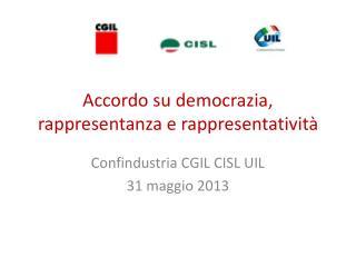 Accordo su democrazia, rappresentanza e rappresentatività
