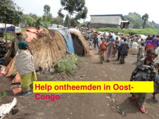 Help ontheemden in Oost-Congo