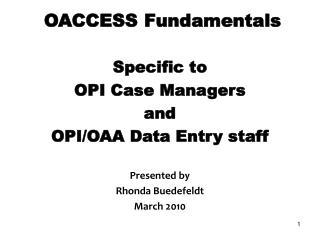 OACCESS Fundamentals