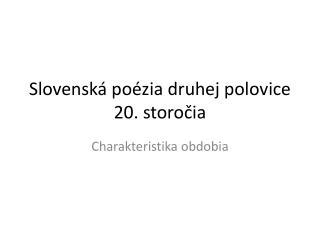 Slovenská poézia druhej polovice 20. storočia