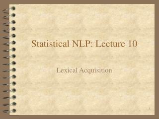 Statistical NLP: Lecture 10