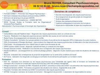 Bruno ROYER, Consultant Psychosociologue, 06 52 63 83 60  / bruno.royer@lechampdespossibles