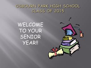OSBOURN PARK HIGH SCHOOL CLASS  OF  2015