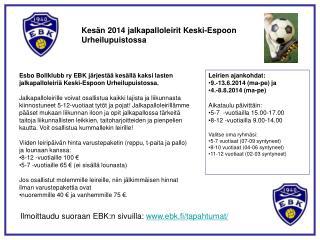 Kesän 2014 jalkapalloleirit Keski-Espoon Urheilupuistossa