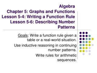 Goals : Write a function rule given a table or a real-world situation.