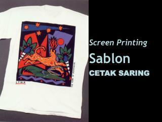 Screen Printing Sablon CETAK SARING