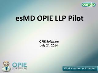 OPIE Software July 24, 2014