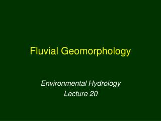 Fluvial Geomorphology