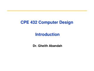 CPE 432 Computer Design  Introduction