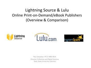 Lightning Source & Lulu Online Print-on-Demand/eBook  Publishers (Overview & Comparison)