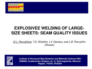 EXPLOSIVEE WELDING OF LARGE-SIZE SHEETS: SEAM QUALITY ISSUES