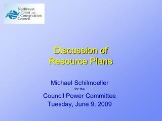 Discussion of Resource Plans