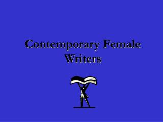 Contemporary Female Writers