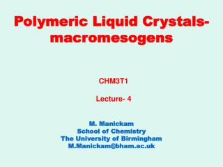 Polymeric Liquid Crystals- macromesogens