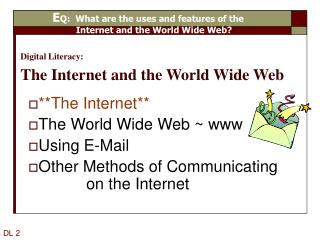 Digital Literacy: The Internet and the World Wide Web