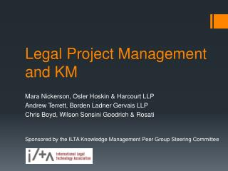 Legal Project Management and KM