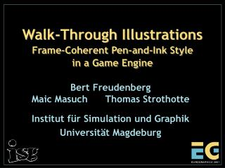 Walk-Through Illustrations Frame-Coherent Pen-and-Ink Style in a Game Engine