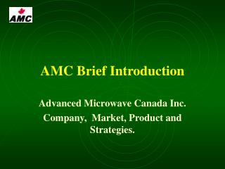 AMC Brief Introduction