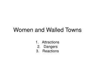 Women and Walled Towns