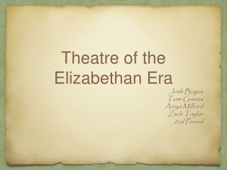 Theatre of the Elizabethan Era