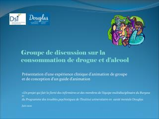 Présentation d'une expérience clinique d'animation de groupe