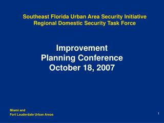 Southeast Florida Urban Area Security Initiative Regional Domestic Security Task Force