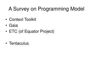 A Survey on Programming Model