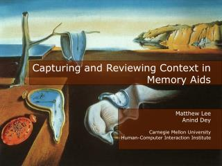 Capturing and Reviewing Context in Memory Aids