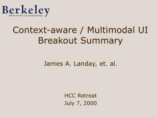 Context-aware / Multimodal UI Breakout Summary